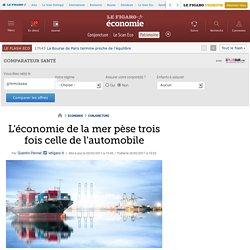 L'économie de la mer pèse trois fois celle de l'automobile