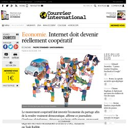 Economie. Internet doit devenir réellement coopératif