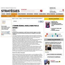 L'économie régionale, nouvelle manne pour les éditeurs ?