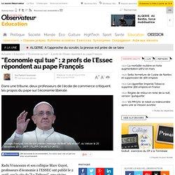 """""""Economie qui tue"""" : 2 profs de l'Essec répondent au pape François"""