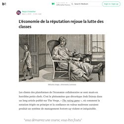 L'économie de la réputation rejoue la lutte des classes — Officielle France
