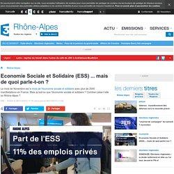 Economie Sociale et Solidaire (ESS) ... mais de quoi parle-t-on ? - France 3 Rhône-Alpes