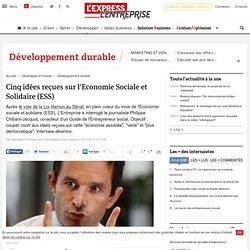 Cinq idées reçues sur l'Economie Sociale et Solidaire (ESS)