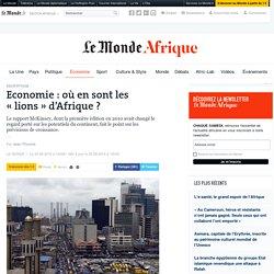 Economie: où en sont les «lions» d'Afrique?