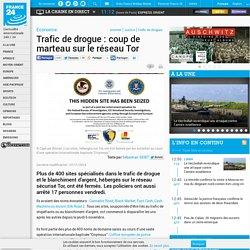 """Economie - Trafic de drogue : coup de marteau sur le réseau Tor (Afficher la page internet """"double clic"""")"""