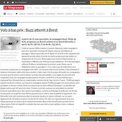 Economie - Vols à bas prix : Buzz atterrit à Brest