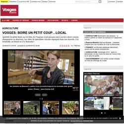 Vosges: boire un petit coup…local - Vosges Matin