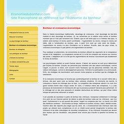 Bonheur et croissance économique - Economiedubonheur.com, le site francophone de référence sur l'économie du bonheur.