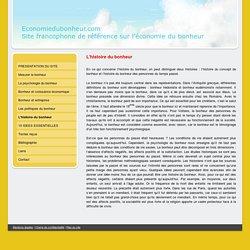 L'histoire du bonheur - Economiedubonheur.com, le site francophone de référence sur l'économie du bonheur.