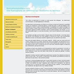 Bonheur et entreprise - Economiedubonheur.com, le site francophone de référence sur l'économie du bonheur.
