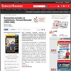 Économies-mondes et capitalisme. Fernand Braudel (1902-1985)