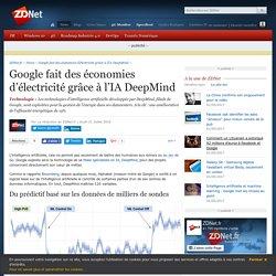 Google fait des économies d'électricité grâce à l'IA DeepMind - ZDNet