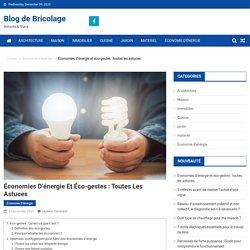 Économies d'énergie et éco-gestes : toutes les astuces