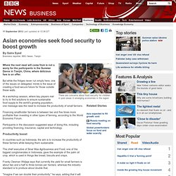 Asian economies seek food security to boost growth