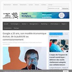 Google a 20 ans, son modèle économique évolue, de la publicité au commissionnement