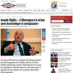 Joseph Stiglitz: «L'Allemagne n'anibon sens économique nicompassion»