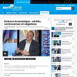 Jean-Marc Daniel, Science économique : vérités, controverses et négations - Parole d'auteur éco