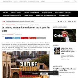 La culture, moteur économique et social pour les villes - Cultureveille