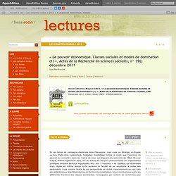 «Le pouvoir économique. Classes sociales et modes de domination (1)», Actes de la Recherche en sciences sociales, n°190, décembre2011