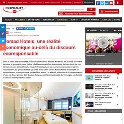 Nomad Hotel, une réalité économique au-delà du discours écoresponsable