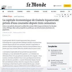 La capitale économique de Guinée équatoriale privée d'eau courante depuis trois semaines