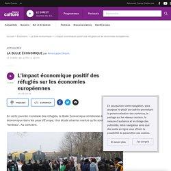 L'impact économique positif des réfugiés sur les économies européennes