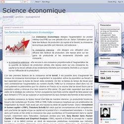 Science économique: Les facteurs de la croissance économique