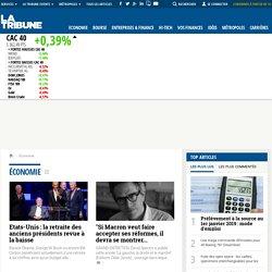 Economie : actualité; économique et financière - La Tribune