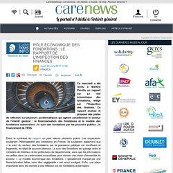 Rôle économique des fondations : le rapport de l'Inspection des finances - Carenews