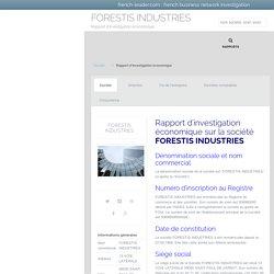 Rapport économique sur la société FORESTIS INDUSTRIES