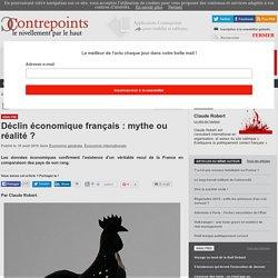 Déclin économique français : mythe ou réalité