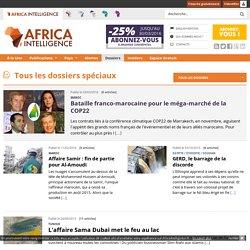 Afrique politique et économique: tous les dossiers d'Africa Intelligence