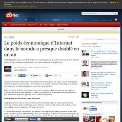 Le poids économique d'Internet dans le monde a presque doublé en un an