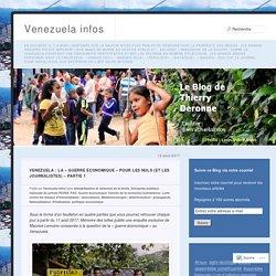 Venezuela : la « guerre économique » pour les Nuls (et les journalistes) – partie 1