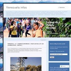 Venezuela : la « guerre économique » pour les Nuls (et les journalistes) – Partie 2