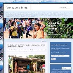 Venezuela : la « guerre économique » pour les Nuls (et les journalistes) – Partie 3