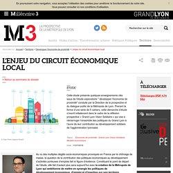L'enjeu du circuit économique local : Millenaire 3, Développer l'économie de proximité