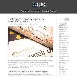 Quel impact économique pour les monnaies locales ? - FlexMedia