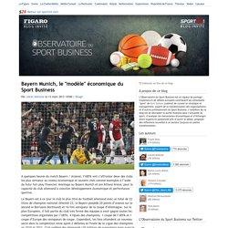 """Bayern Munich, le """"modèle"""" économique du Sport Business - L'Observatoire du sport business"""