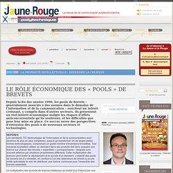 Le rôle économique des « pools » de brevets