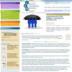INSTITUT MOLINARI 19/03/15 9 questions pour Cécile Philippe : Le principe de précaution (8)