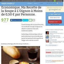 Économique, Ma Recette de la Soupe à L'Oignon à Moins de 0,50 € par Personne.