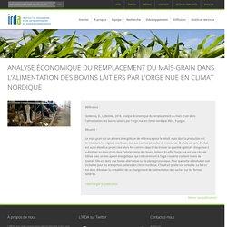IRDA_QC_CA - NOV 2018 - Analyse économique du remplacement du maïs-grain dans l'alimentation des bovins laitiers par l'orge nue en climat nordique