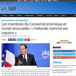 """Les membres du Conseil économique et social renouvelés: """"Hollande nomme ses copains"""""""