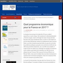 Quel programme économique pour la France en 2017 ? J. Sapir