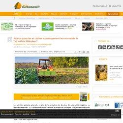 Peut-on quantifier et chiffrer économiquement les externalités de l'agriculture biologique ? - Alimentation bio : une révolution profonde et durable