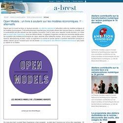 Open Models : un livre à soutenir sur les modèles économiques alternatifs