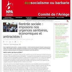 Rentrée sociale : imposons nos urgences sanitaires, économiques et antiracistes ! Publié jeudi 3 septembre 2020