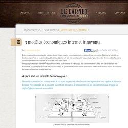 3 modèles économiques innovants sur Internet: freemium, box e-commerce ...., Le Carnet d'une aventurière du Web