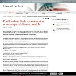 Parution d'une étude sur les modèles économiques du livre accessible - Livre et Lecture